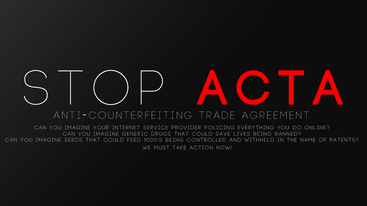 say_no_to_acta_by_dhewittgraphics-d4npbuf